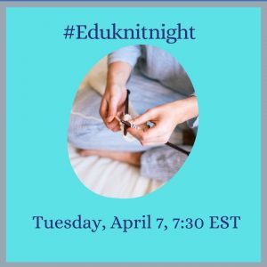 An ad promoting Edu Knit Night, with a hashtag and photo of someone knitting, for April 7 2020